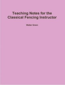 Book - Taching Guide for Classical Fencing Instructors